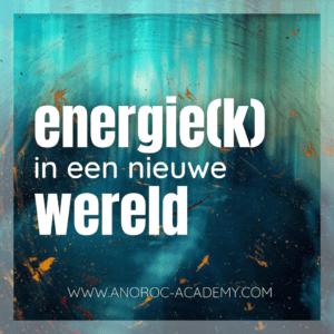 Energiek nieuwe wereld ANOROC academy