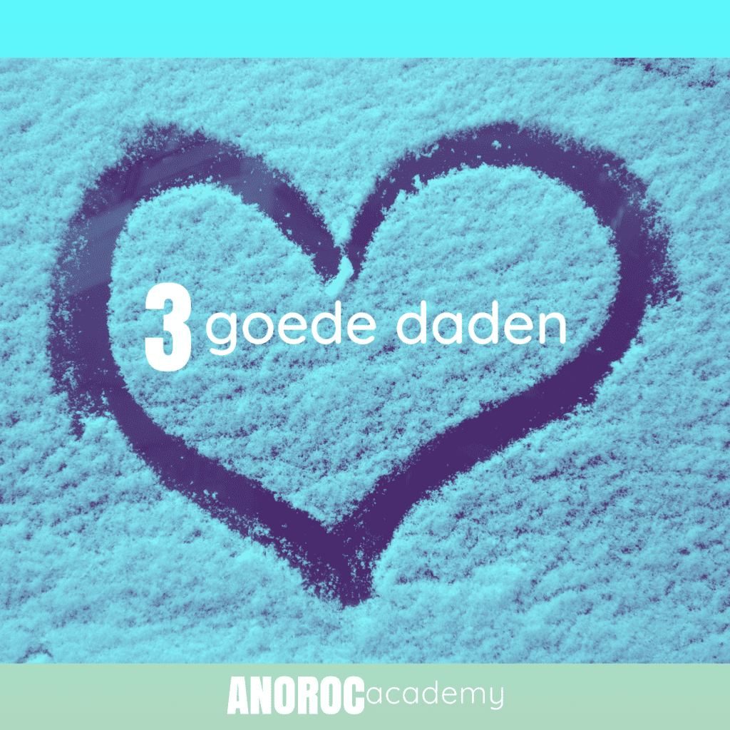 3 goede daden ANOROC